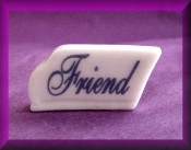 Friend (Porcelain) Message